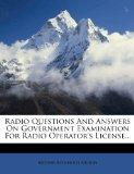 Radio Questions And Answers On Government Examination For Radio Operator's License...