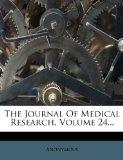 The Journal Of Medical Research, Volume 24...