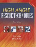 High Angle Rescue Techniques