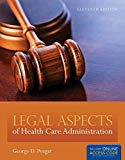 Legal Aspects Of Health Care Admi