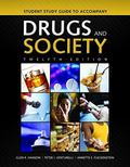 Student Study Guide To Accompany Drugs And Society