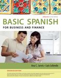 Spanish for Business and Finance Enhanced Edition: the Basic Spanish Series