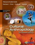 Telecourse Study Guide for Haviland/Prins/McBride/Walrath's Cultural Anthropology: the Human...