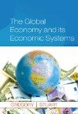 The Global Economy and Its Economic Systems