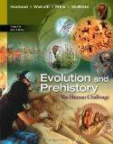 Evolution and Prehistory : The Human Challenge