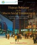 Human Behavior in the Macro Social Environment, 4th Edition