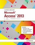 Illustrated Course Guide: Microsoft Access 2013 Basic