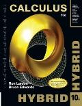 Calculus, Hybrid (with Enhanced WebAssign Homework and EBook LOE Printed Access Card for Mul...