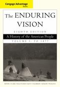 Cengage Advantage Series: The Enduring Vision: A History of the American People, Vol. I (Cen...