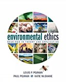 Environmental Ethics: Readings in Theory and Application