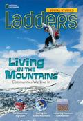 Ladders Social Studies 3: Living in the Mountains (on-Level)
