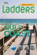 Ladders Social Studies 4: the Gulf Coast (below-Level)