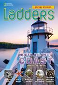 Ladders Social Studies 4: the North Atlantic Coast (on-Level)