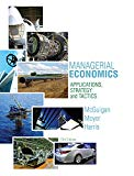 Managerial Economics : Applications, Strategies and Tactics