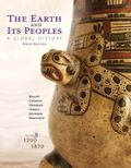 The Earth and Its Peoples: A Global History, Volume B: 1200-1870