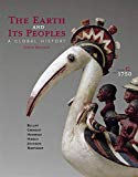 The Earth and Its Peoples: A Global History, Volume C: Since 1750