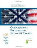 South-Western Federal Taxation 2015: Corporations, Partnerships, Estates and Trusts