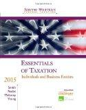South-Western Federal Taxation 2015: Essentials of Taxation: Individuals and Business Entities