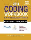 2014 Coding Workbook for the Physician's Office (with Cengage EncoderPro. com Demo Printed A...