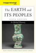Cengage Advantage Books: the Earth and Its Peoples : A Global History