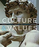 Culture and Values: A Survey of the Western Humanities