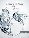 Bundle: Listening to Music (with Introduction to Listening CD), 7th + CourseMate Printed Acc...
