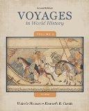 Bundle: Voyages in World History, Volume 1-1600, 2nd + CourseReader 0-30: World History Prin...
