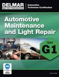 Test Prep G1 Automotive Maintenance and Light Repair