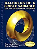 Student Solutions Manual for Larson/Edwards' Calculus of a Single Variable: Early Transcende...