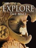 National Geographic Explore: the Maya