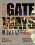Gateways to Democracy: The Essentials (with MindTap(TM) Political Science Printed Access Car...