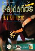 Ladders Reading/Language Arts 5: the Old West (on-Level; Social Studies), Spanish