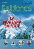 Ladders Science 5: the Savage Mountain (on-Level; Physical Science), Spanish