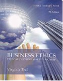 Business Ethics: Ethical Decision Making & Cases (Virginia Tech)