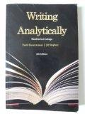 Writing Analytically 6th Edition Weatherford College