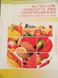 Nutrition: Concepts and Controversies 13th Edition with Study Guide