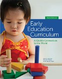 Bundle: Early Education Curriculum: A Child's Connection to the World, 6th + CourseMate Acce...