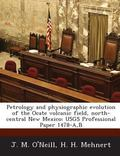 Petrology and Physiographic Evolution of the Ocate Volcanic Field, North-Central New Mexico ...