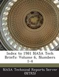 Index to 1981 Nasa Tech Briefs : Volume 6, Numbers 1-4