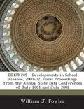 Ed479 289 - Developments in School Finance, 2001-02. Fiscal Proceedings from the Annual Stat...