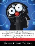 An Analysis of the Balance of Management, Technical and Leadership Progression Through the T...