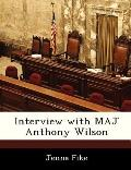 Interview with Maj Anthony Wilson