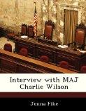 Interview with MAJ Charlie Wilson