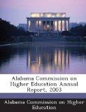 Alabama Commission on Higher Education Annual Report, 2003