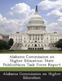 Alabama Commission on Higher Education: State Publications Task Force Report