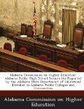 Alabama Commission on Higher Education: Alabama Public High School Seniors (As Reported by t...