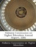 Alabama Commission on Higher Education Annual Report, 2006