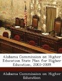 Alabama Commission on Higher Education State Plan for Higher Education, 2003-2009
