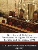 Directory of Pollution Prevention in Higher Education: Faculty and Programs, 1994