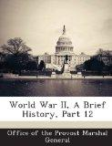 World War II, A Brief History, Part 12